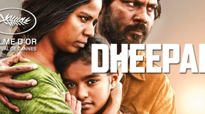 """Dheepan"" – An Intense Immigrant Saga"