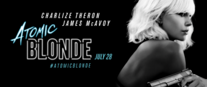 """Atomic Blonde"" Will leave you Shaken and Stirred"